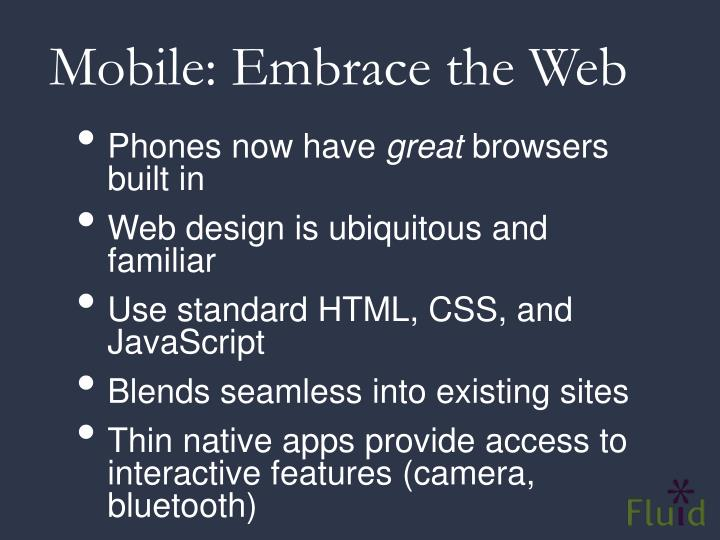 Mobile: Embrace the Web