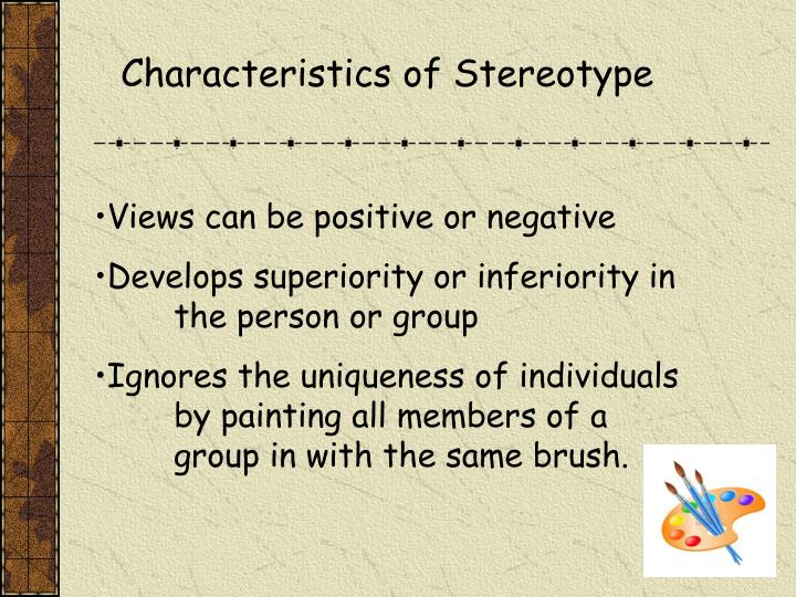 a comparison of positive and negative stereotyping Boards community central the vestibule list positive stereotypes there are no 'positive' stereotypes stereotyping itself is prejudice.