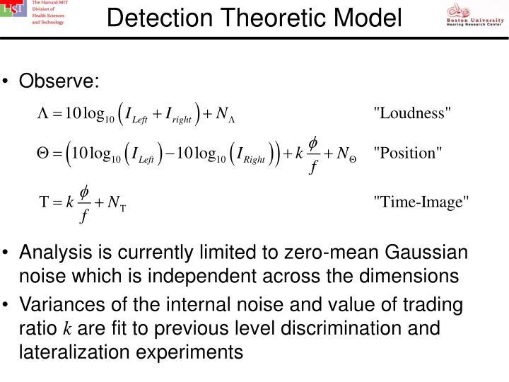 Detection Theoretic Model