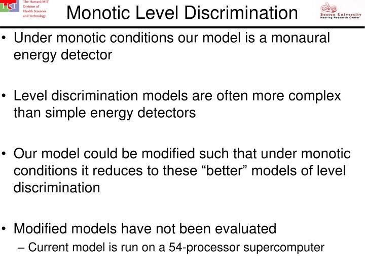 Monotic Level Discrimination