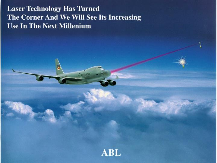 Laser Technology Has Turned