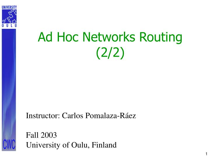 master thesis ad hoc networks Wireless ad-hoc networks have gained a lot of importance in wireless communications wireless communication is established by nodes acting as routers and transferring pack- ets from one to another in ad-hoc networks.