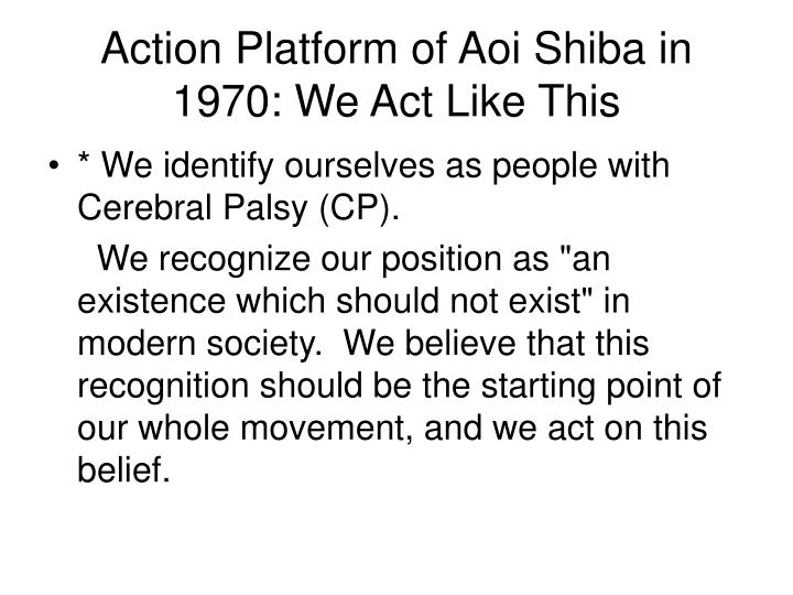 Action Platform of Aoi Shiba in 1970: We Act Like This