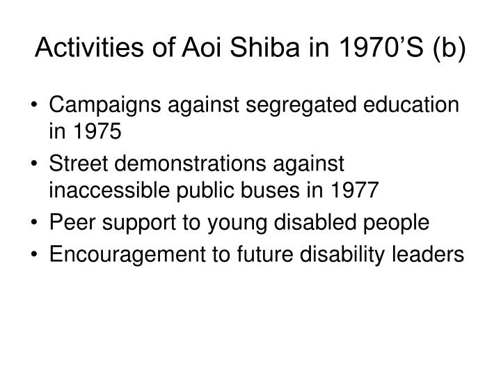 Activities of Aoi Shiba in 1970'S (b)