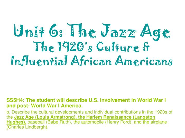Unit 6 the jazz age the 1920 s culture influential african americans