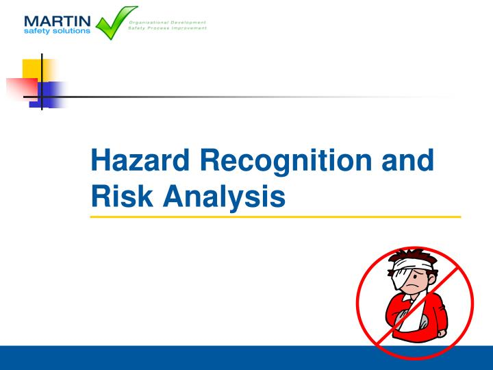 hazard recognition and risk analysis n.