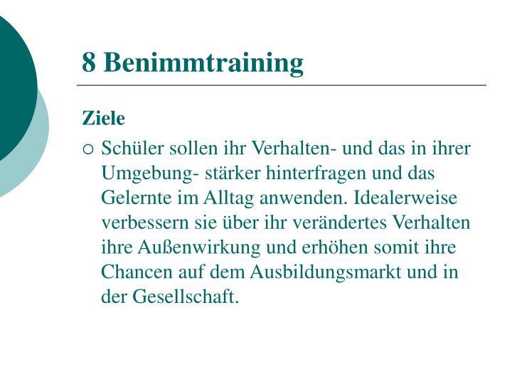 8 Benimmtraining