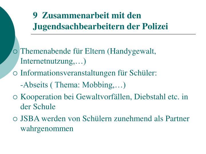 9  Zusammenarbeit mit den Jugendsachbearbeitern der Polizei