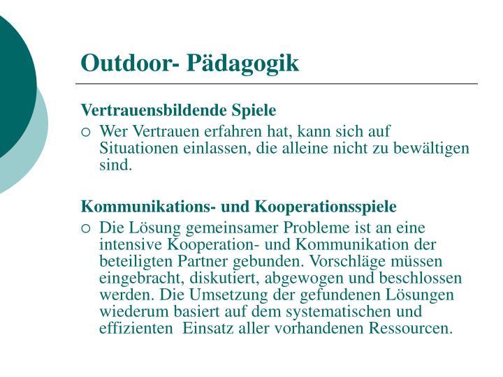 Outdoor- Pädagogik