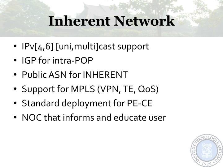 Inherent Network