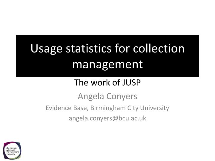 usage statistics for collection management n.