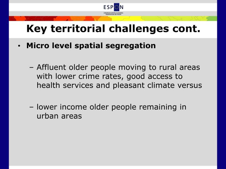 Key territorial challenges cont.