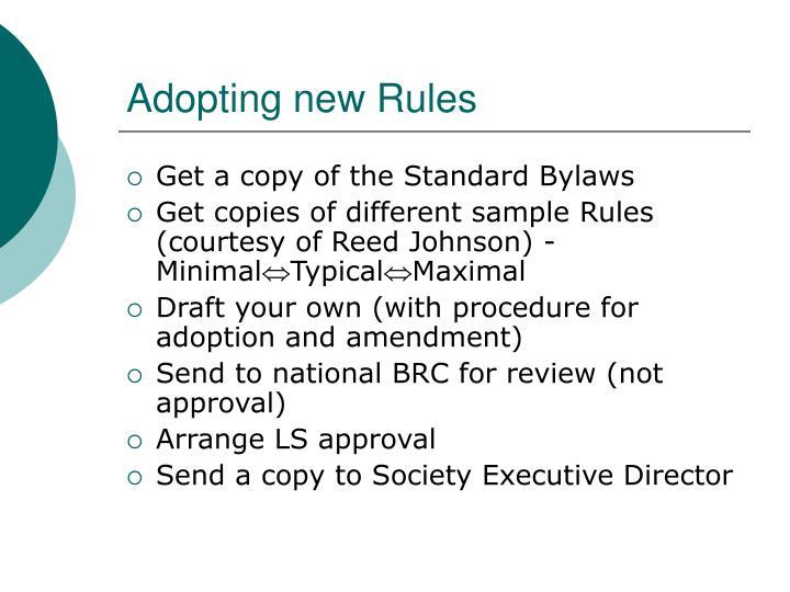 Adopting new Rules