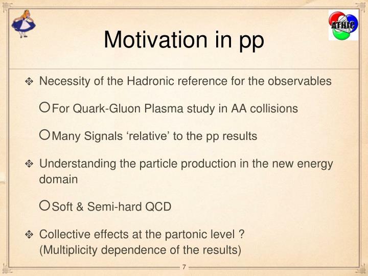 Motivation in pp