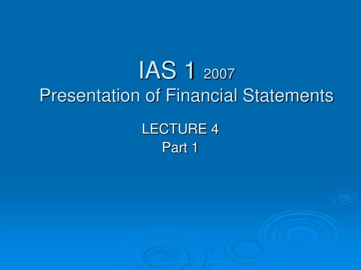 ias 1 2007 presentation of financial statements n.