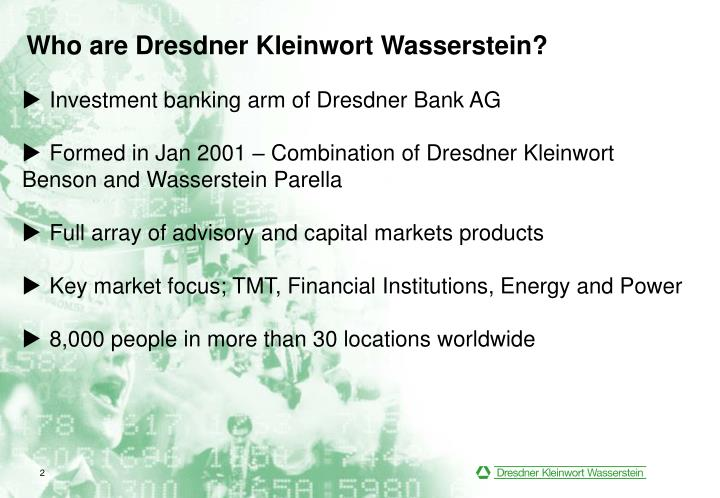dredsner kleinwort wasserstein culture gender stress essay Arnab das, global head of emerging market research and strategy at dresdner kleinwort wasserstein, argues that this shift in interest is related to current micro- and macroeconomic developments in asia.
