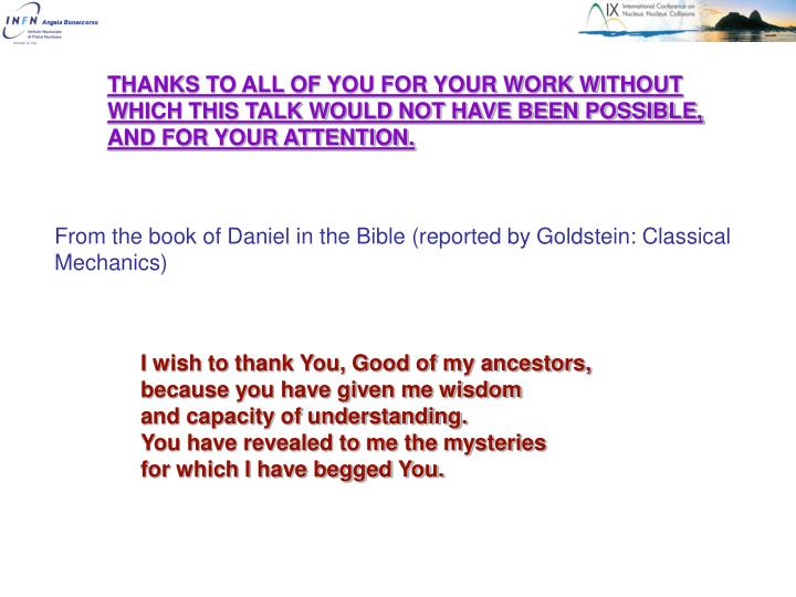 From the book of Daniel in the Bible (reported by Goldstein: Classical Mechanics)