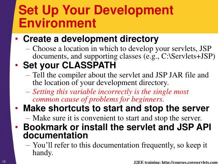 Set Up Your Development Environment