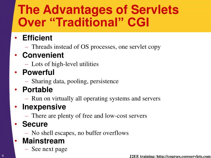"""The Advantages of Servlets Over """"Traditional"""" CGI"""