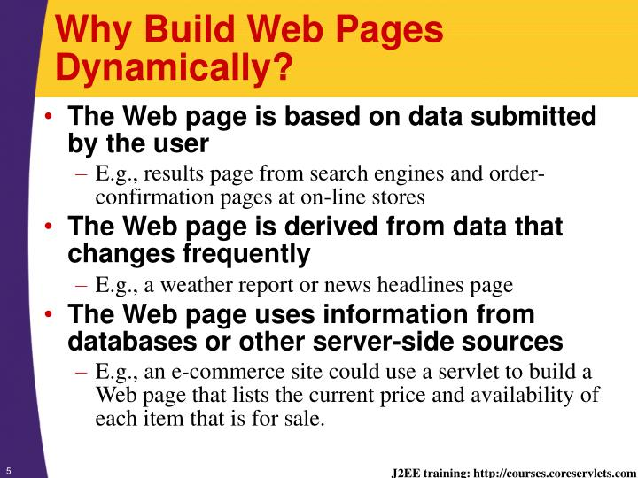 Why Build Web Pages Dynamically?