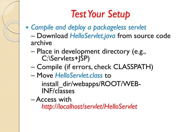 Test Your Setup