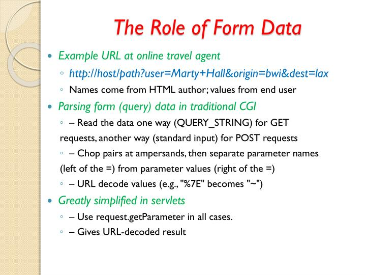 The Role of Form Data
