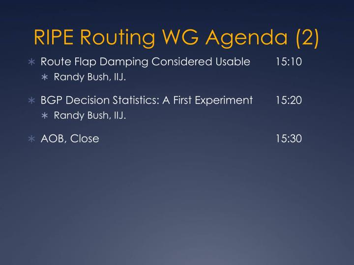 RIPE Routing WG Agenda (2)