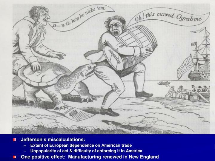 Jefferson's miscalculations: