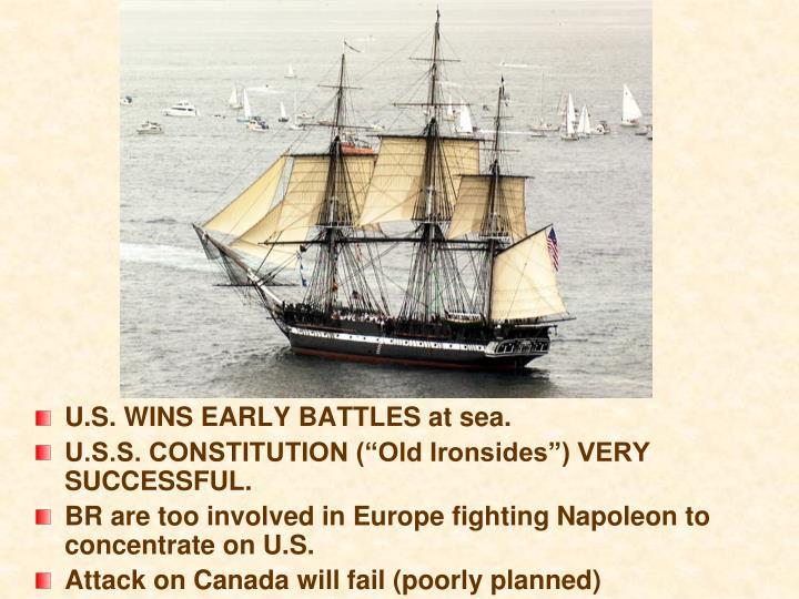 U.S. WINS EARLY BATTLES at sea.