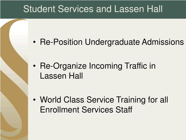 Student Services and Lassen Hall