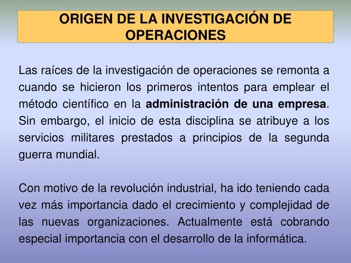 ORIGEN DE LA INVESTIGACIÓN DE OPERACIONES