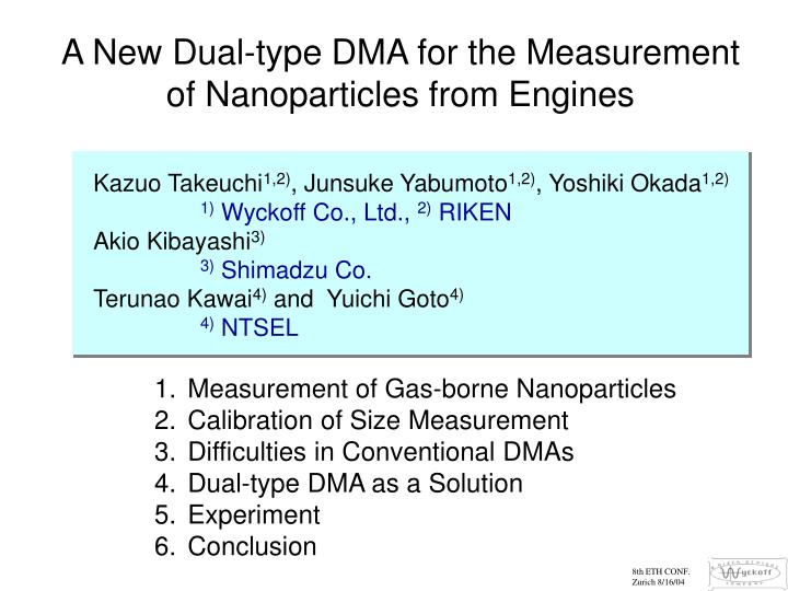 A New Dual-type DMA for the Measurement