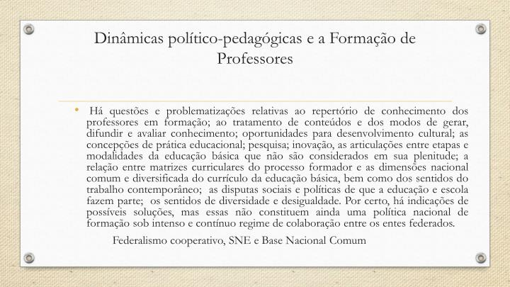 Dinâmicas político-pedagógicas e a Formação de Professores