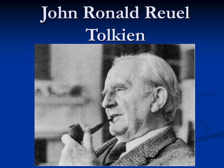 an introduction to the life of john ronald reuel tolkien Tolkien was actually born in south africa as john ronald reuel tolkien one of tolkien's sons, john for only a brief period in his life.