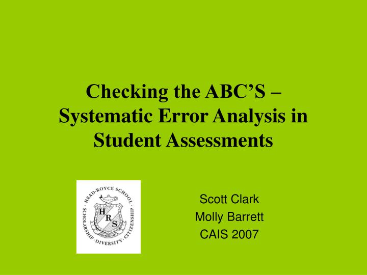 checking the abc s systematic error analysis in student assessments n.