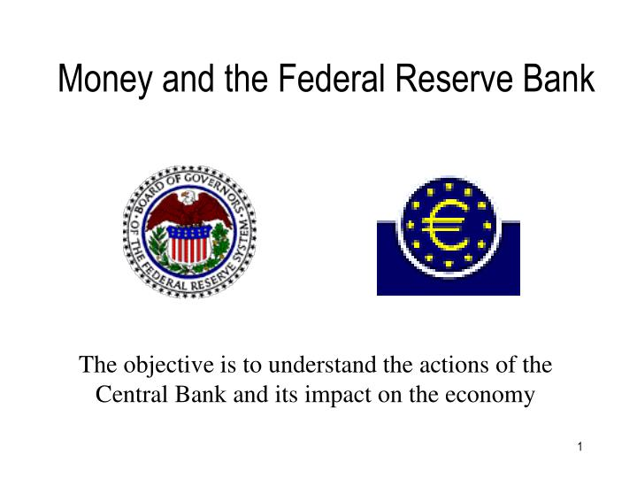 money and the federal reserve bank n.