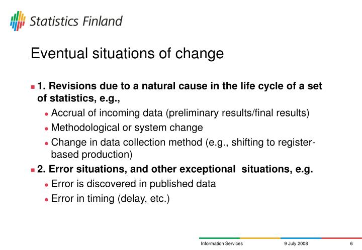 Eventual situations of change