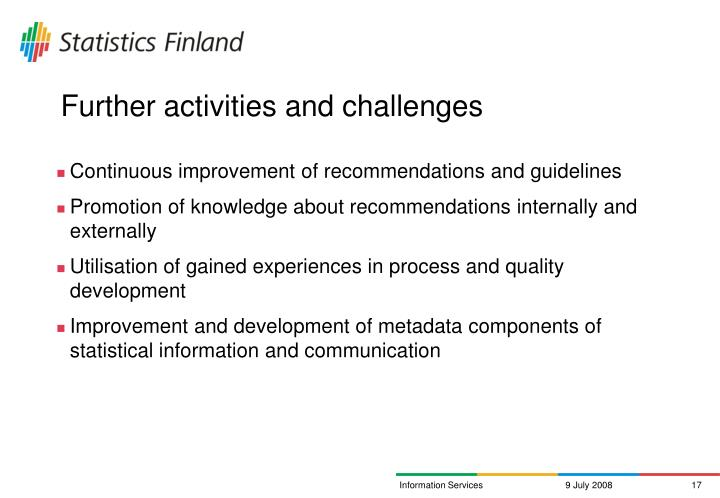 Further activities and challenges