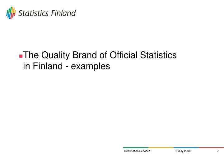 The Quality Brand of Official Statistics