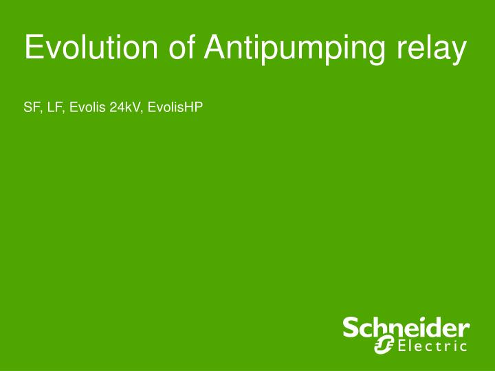 evolution of antipumping relay n.