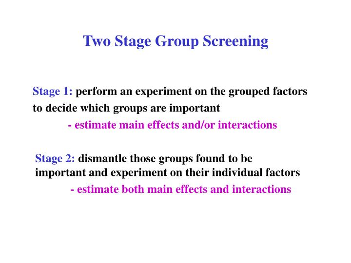 Two Stage Group Screening