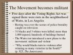 the movement becomes militant