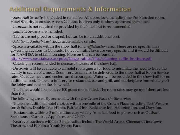 Additional Requirements & Information