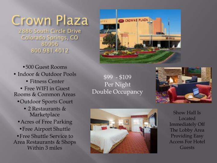 Crown plaza 2886 south circle drive colorado springs co 80906 800 981 4012