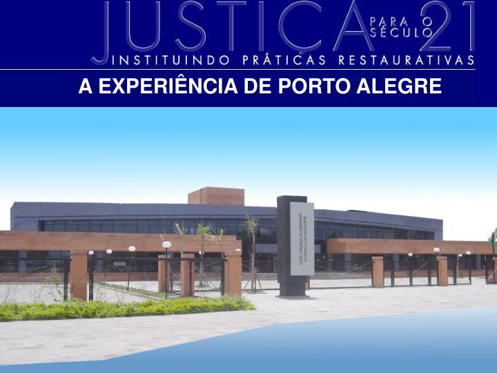 A EXPERIÊNCIA DE PORTO ALEGRE