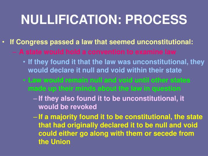 NULLIFICATION: PROCESS