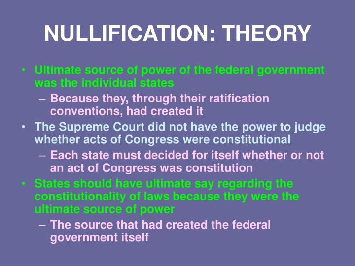 NULLIFICATION: THEORY