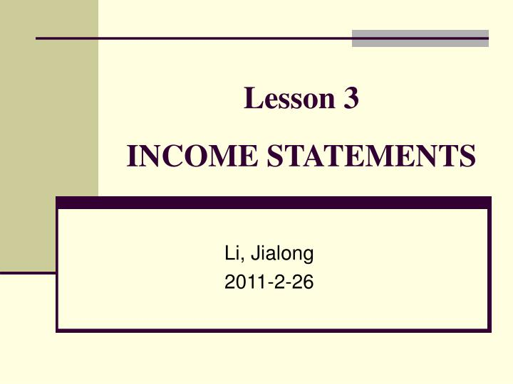 lesson 3 income statements n.