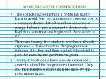 avoid expletive constructions