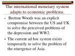 the international monetary system adapts to economic problems